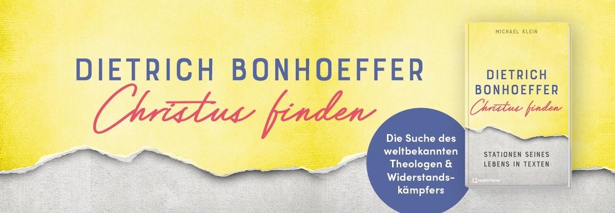 Bonhoeffer, Christus finden