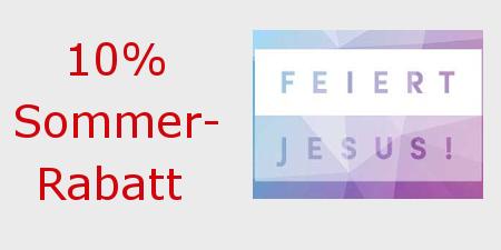 Feiert-Jesus-Rabattaktion